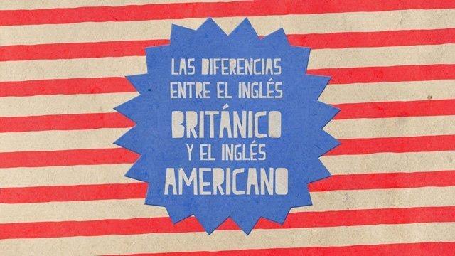 diferencias entre ingles britanico y americano