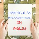 Partículas interrogativas en inglés